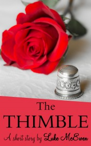 The Thimble A Short Story